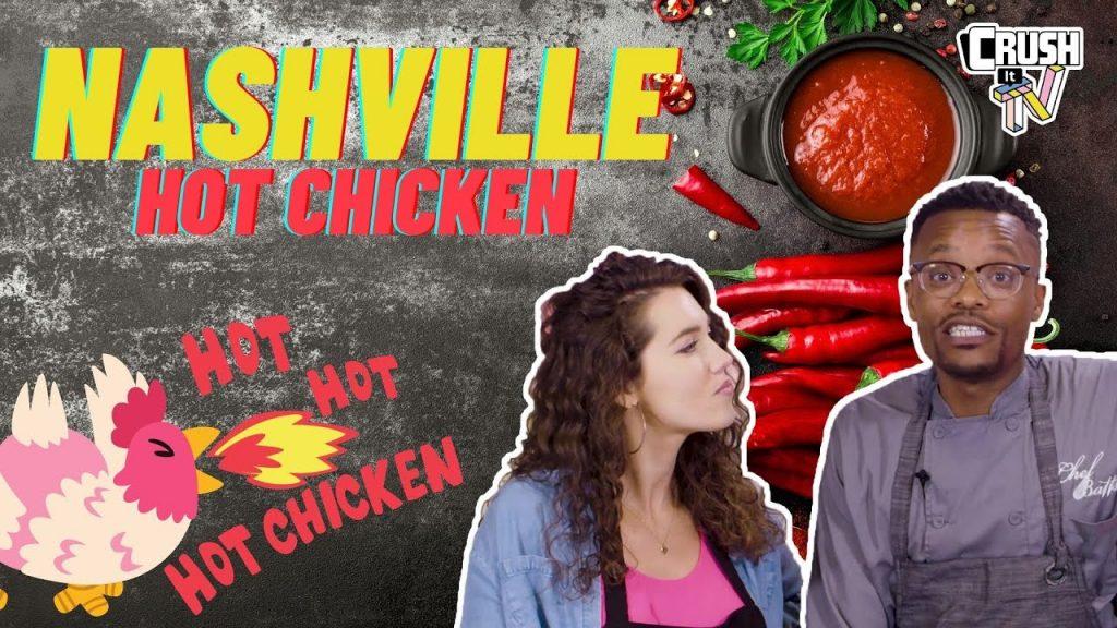 College Cuisine Nashville Hot Chicken